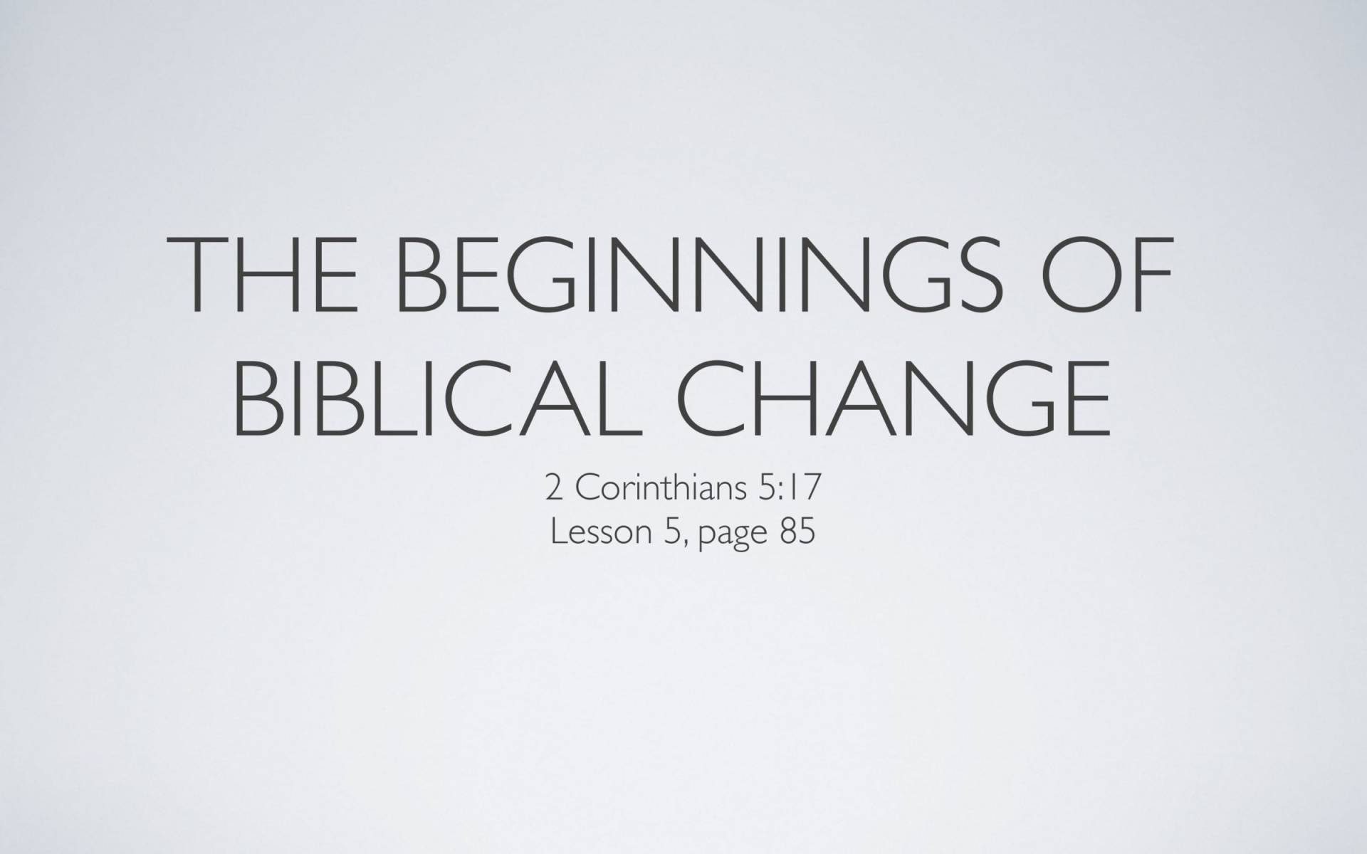 BC&D-15 - Lesson 5-2 - The Platform Of Exposure To The Temptation To Sin-02