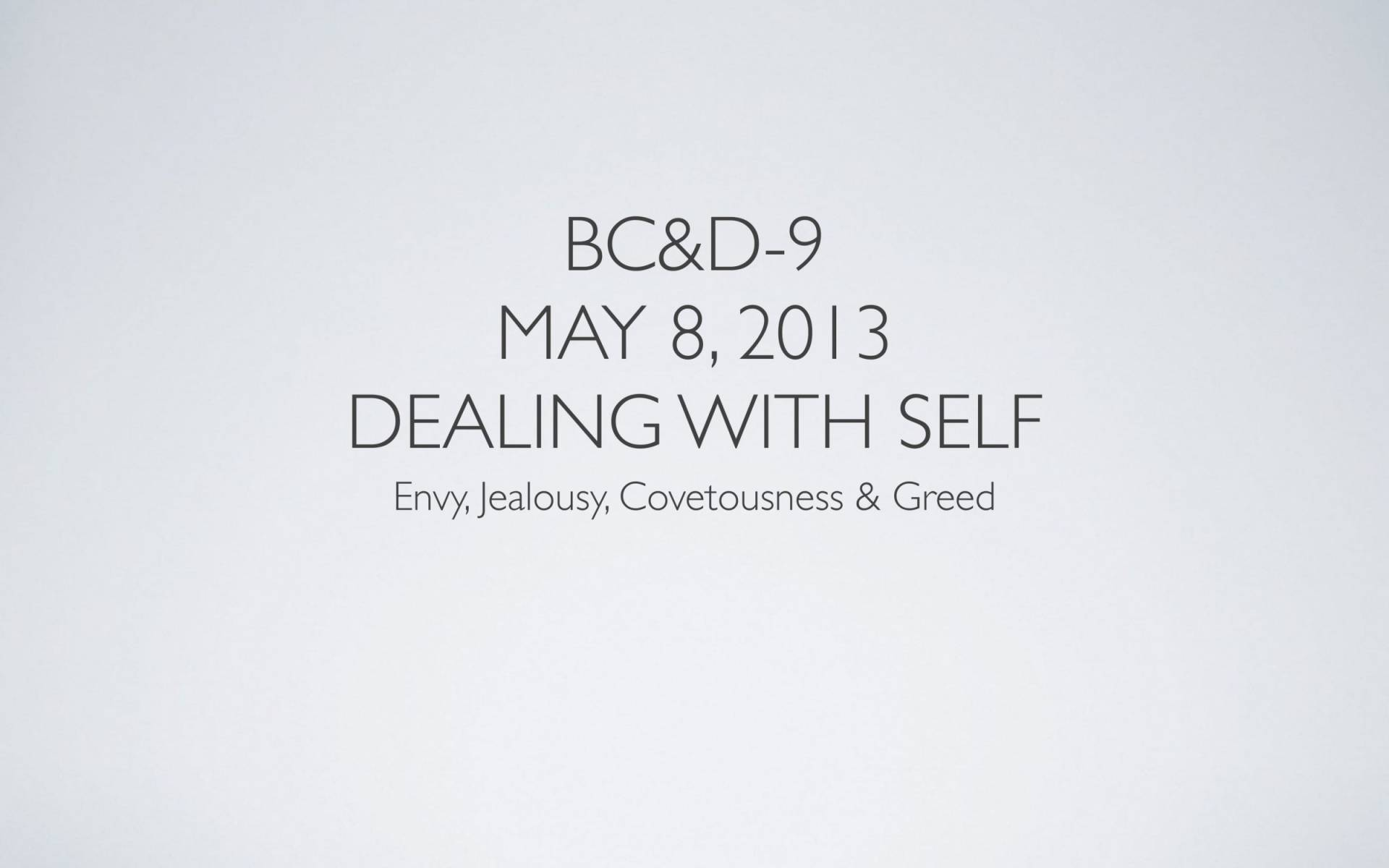 BC&D-28 - Lesson 9-1 - Dealing With Self-01
