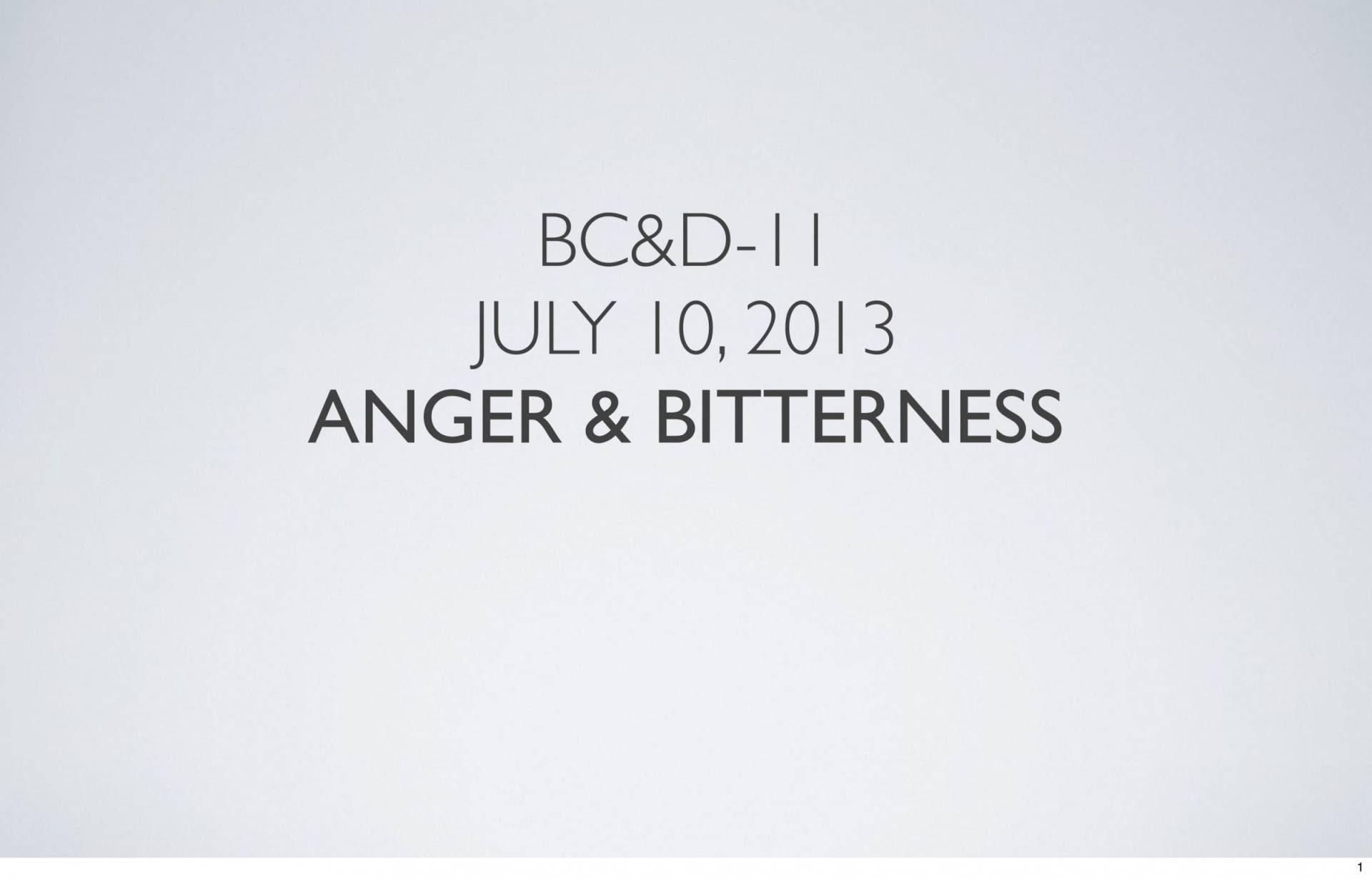 BC&D-31 - Lesson 11 - Anger And Bitterness-01