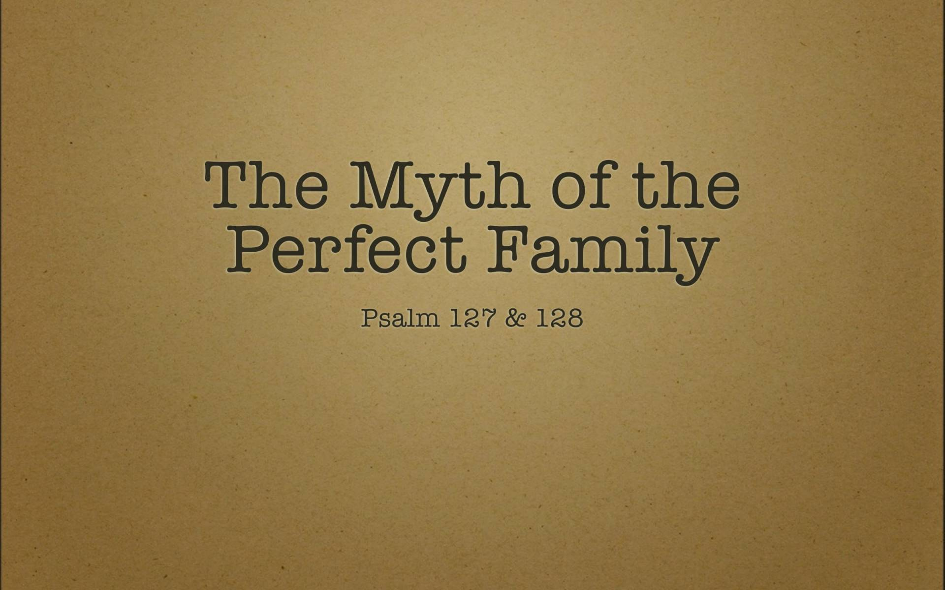 BC&D-42 - Lesson 17-2 - The Myth Of Perfect Parenting-03