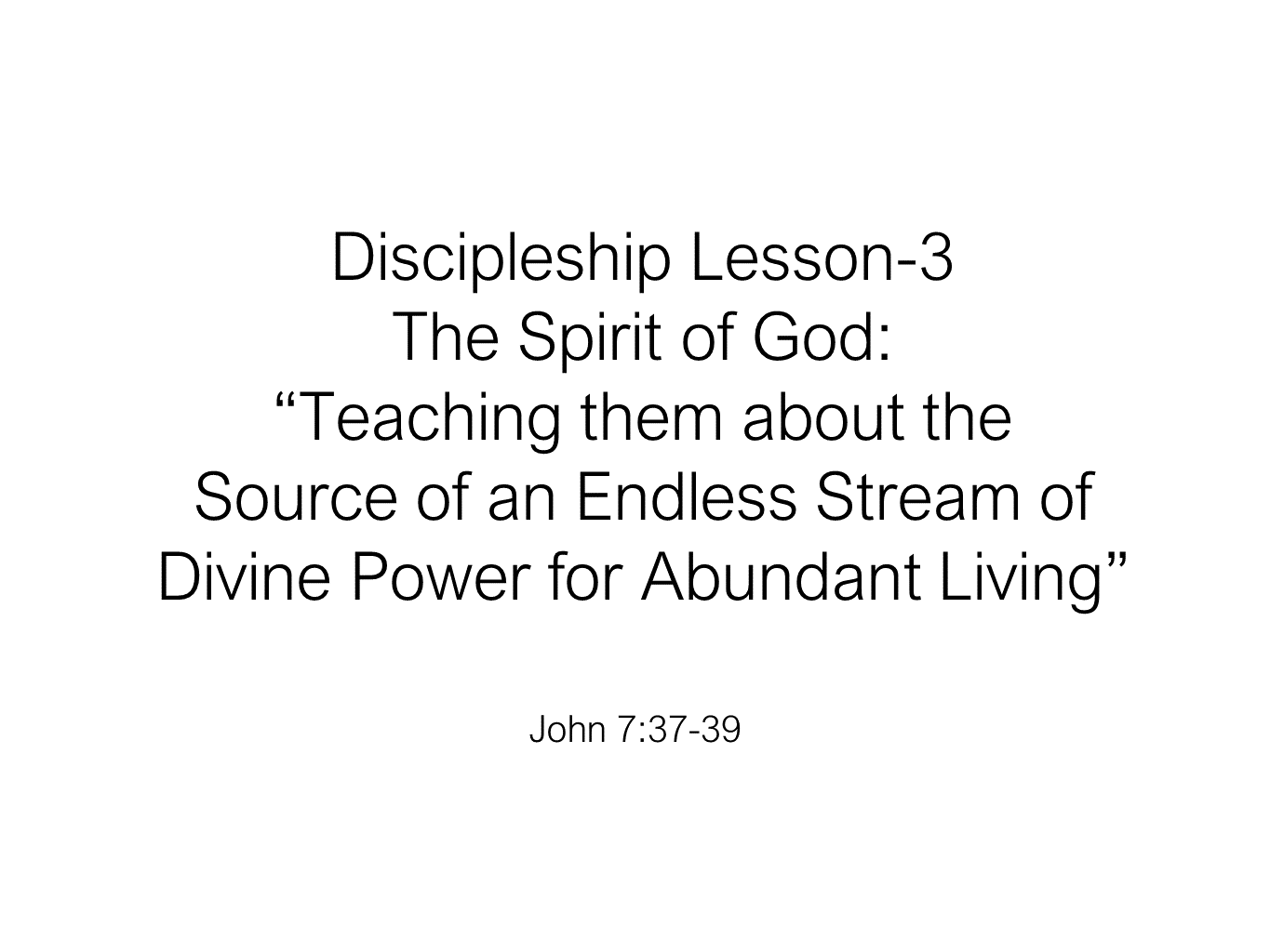 ESH-28 - Discipleship Lesson 4 - The Spirit Of God Teaching Them About The Source Of An Endl (21)