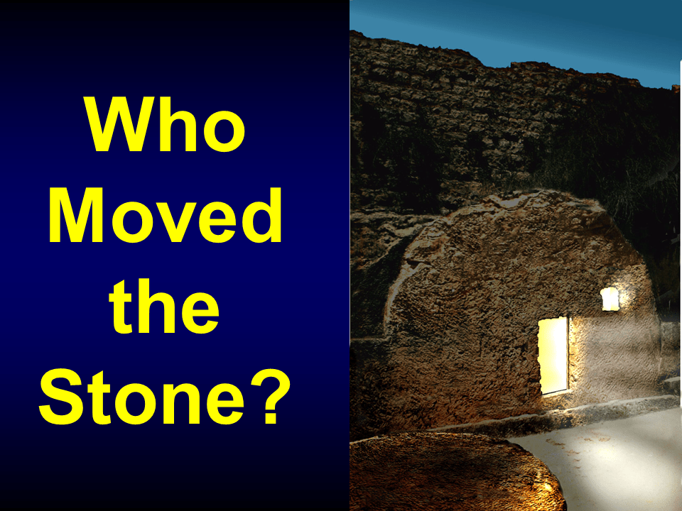 WTB-33 - Who Moved the Stone-1 (1)