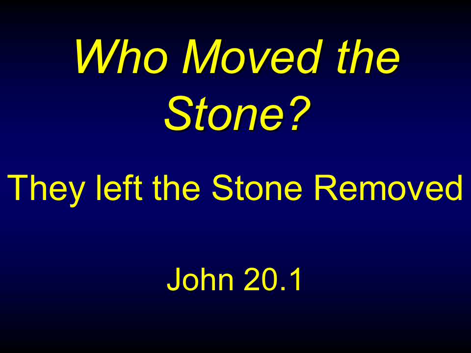 WTB-33 - Who Moved the Stone-1 (3)
