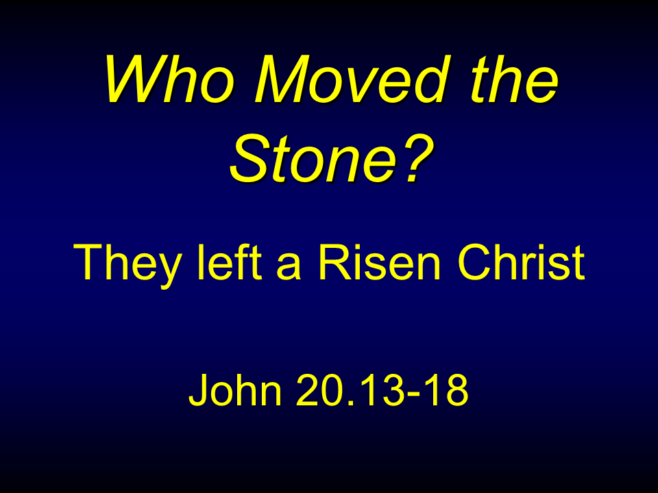 WTB-33 - Who Moved the Stone-1 (9)