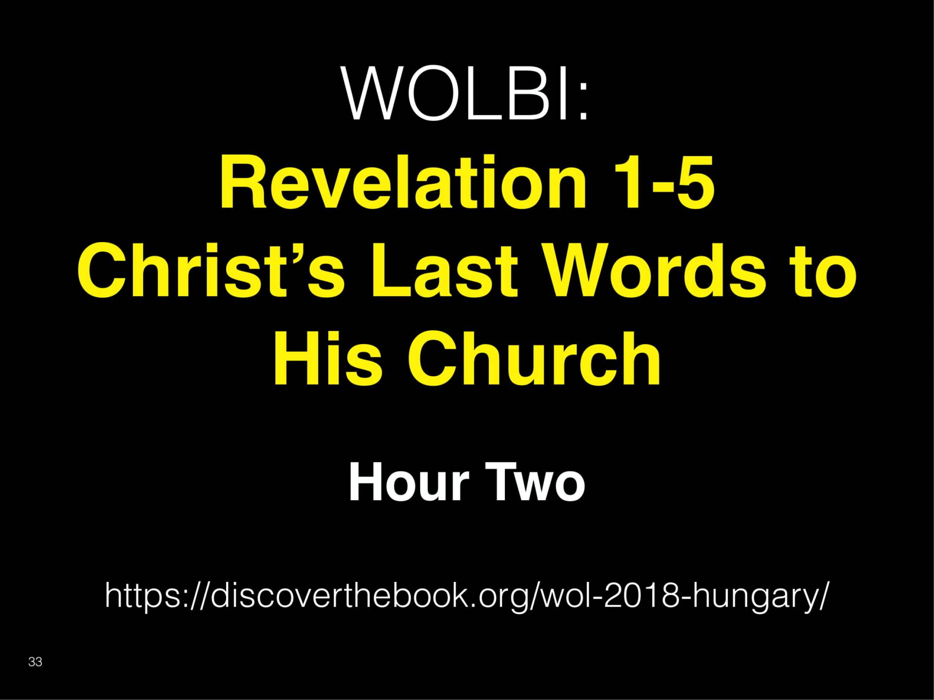 WOL2018 Hungary - 02 - Christ's Last Words To His Church - God's Planned Picture For Us (12)
