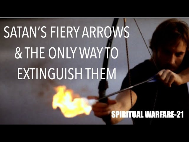 FTGC-44 - Understanding Satans Flaming Arrows & Unleashing The Only Way To Extinguish Them Today