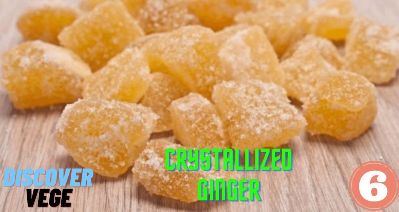Crystallized Ginger Best Substitute for Fresh Ginger