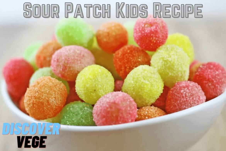 Sour Patch Kids Vegan Recipe