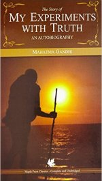 best Indian biographies and autobiographies - my experiment with truth by Mahatma Gandhi