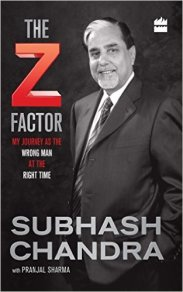 best Indian biographies and autobiographies - the z factor by Subhash Chandra