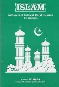 Islam - A Concept of Political World Invasion