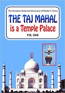 pn oak taj mahal -  the most famous & controversial banned books in India