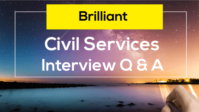 Brilliant IAS Interview Questions and answers UPSC civil services