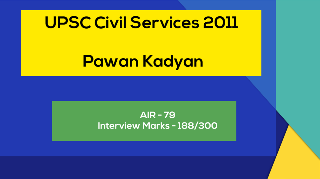 Brilliant IAS Interview Questions and answers Pawan Kadyan UPSC civil services 2011