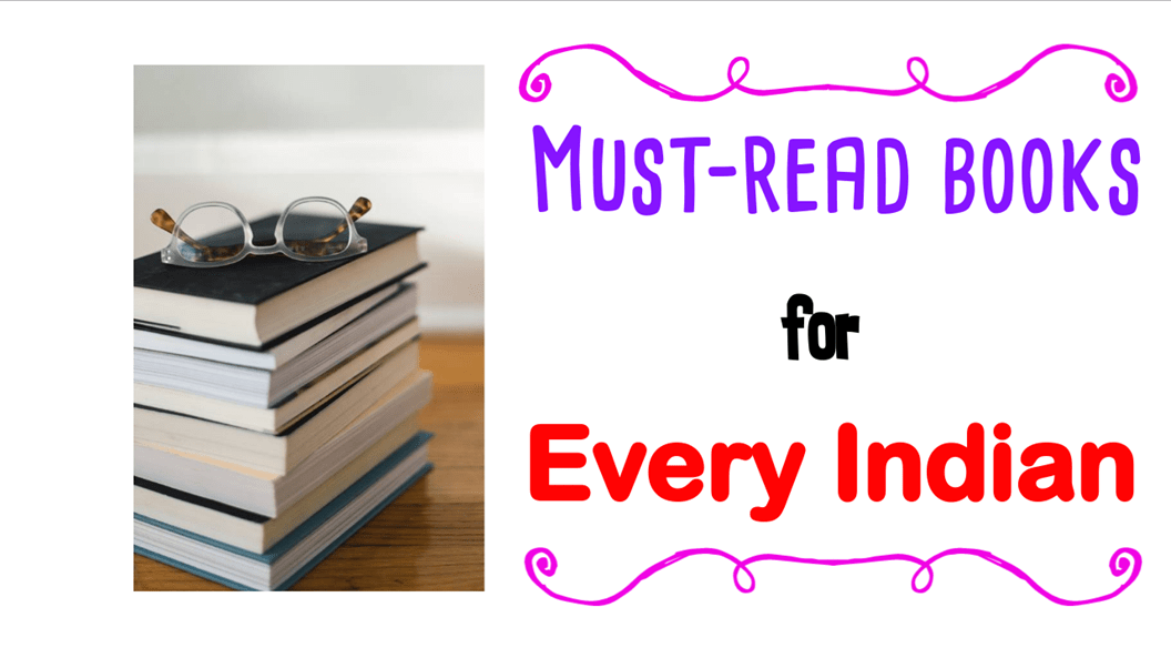 Don't miss it! 35 Must Read Books for Every Indian