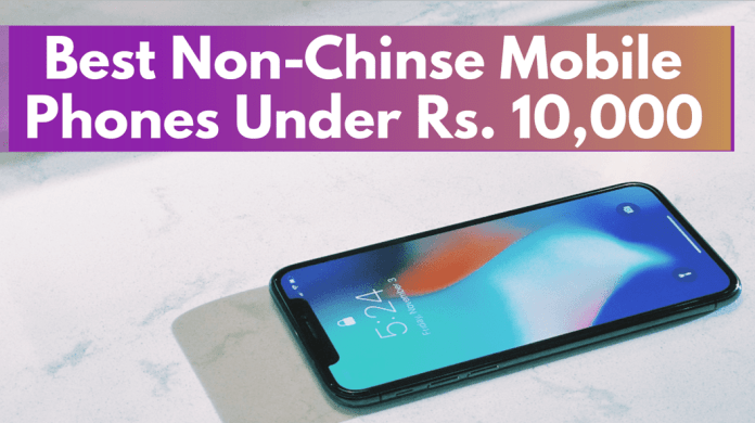 Best non-chinese mobile phone under 10000