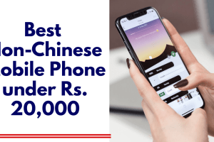 Best Non-Chinese Smartphone under 12,000