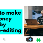 How to Earn money online from Photoshop & Photo editing