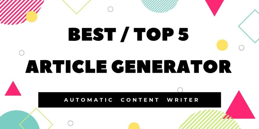 Best Article Generator & online unique auto Content creator