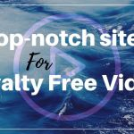 Top sites for Royalty free music digital videos