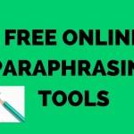 Free online Paraphrasing tools