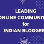 Online community and Forums for Indian Bloggers