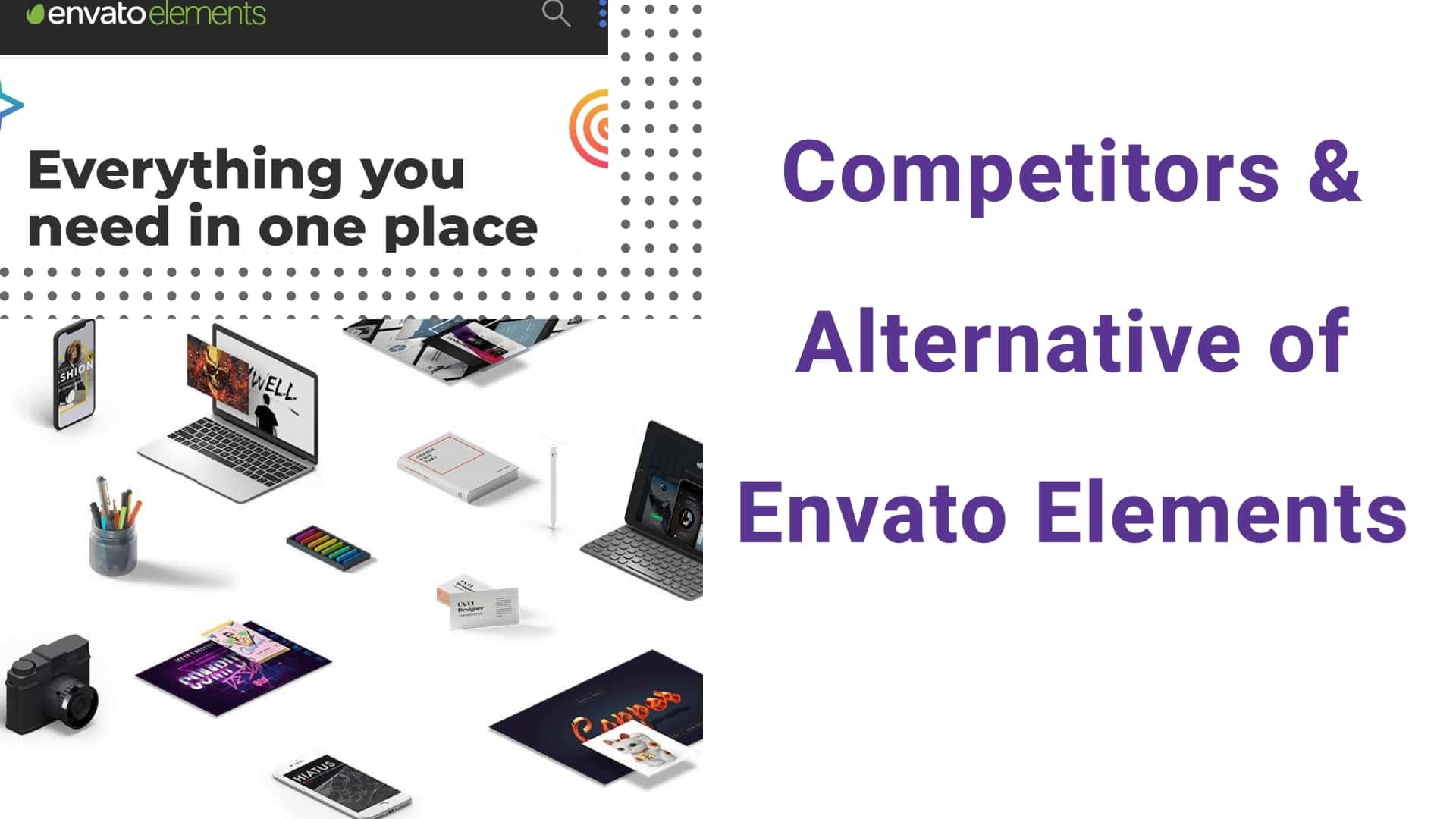 Best 6 strong competitors & alternative of Envato Elements