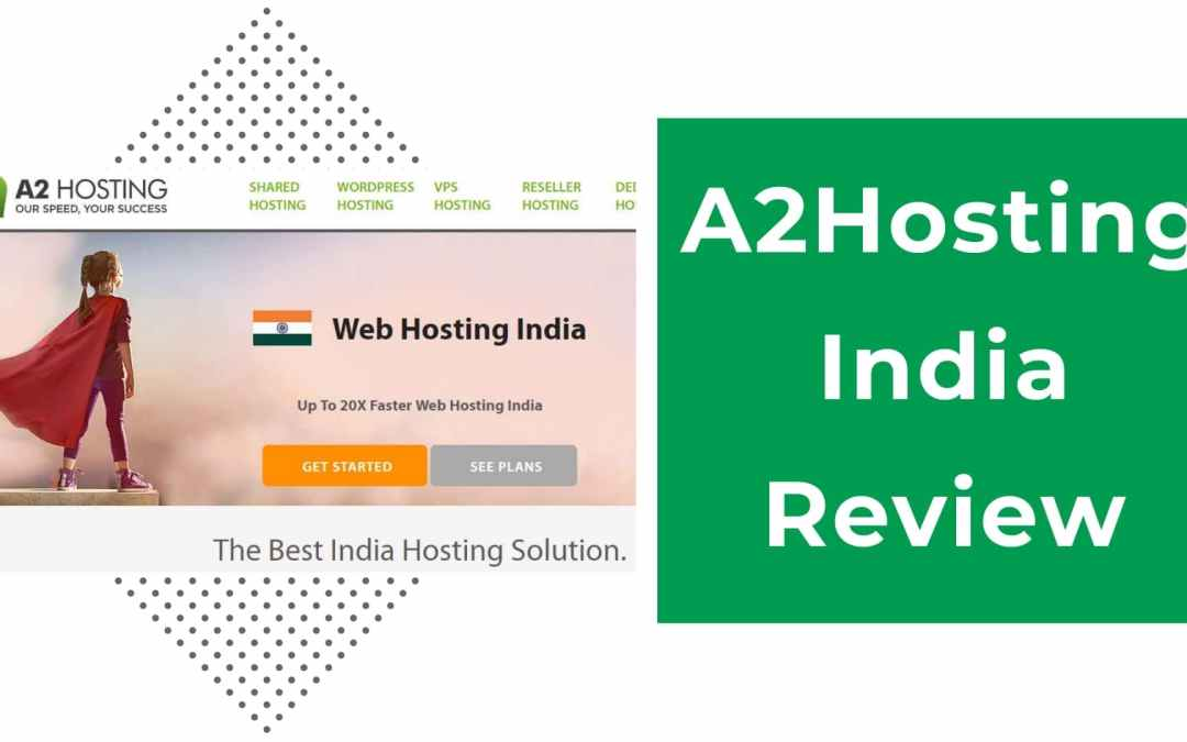 A2hosting India review