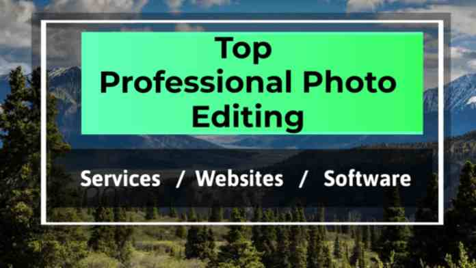 Best Professional Photo Editing Service Websites/Software