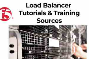 F5 Load Balancer/balancing courses,tutorials & training