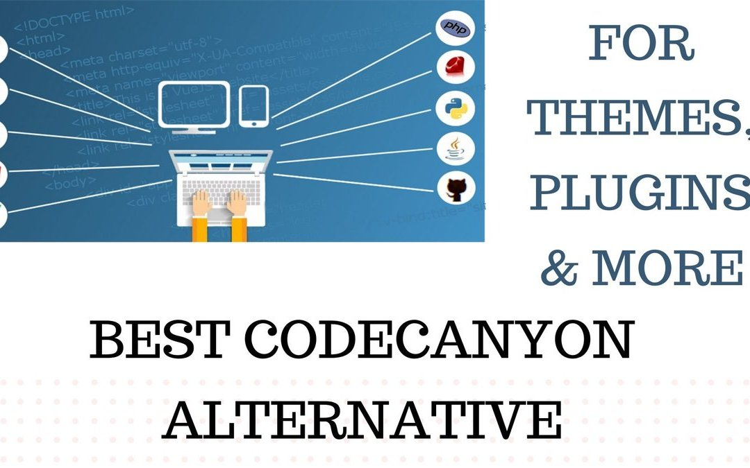 Top 9 CodeCanyon Alternative for Themes, Plugins & more