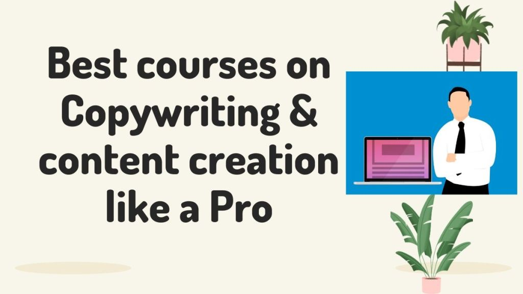 best courses on copywriting and powerful content creation