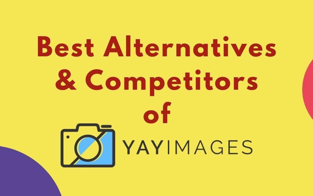 11 Best YayImages Alternatives And Competitors
