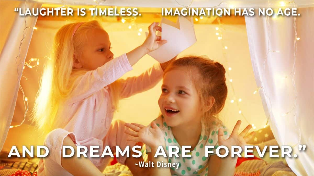 imagination and creativity- walt disney quote with girls playing under a make-believe tent with lights