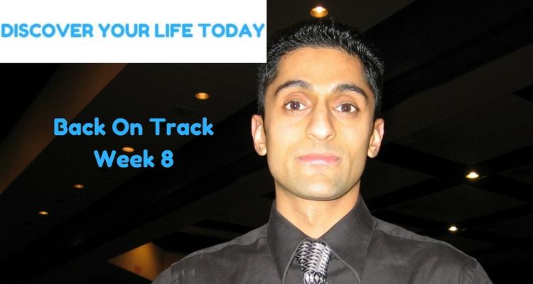 Back On Track – Week 8