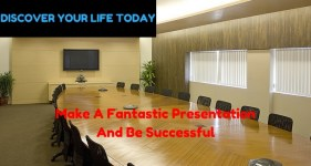 How To Make A Fantastic Presentation And Be Successful