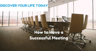 How to Have a Successful Meeting