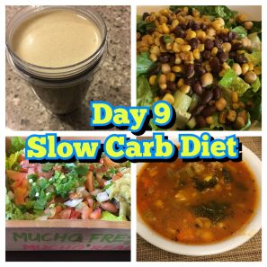 Day 9 Slow Carb diet Tim Ferriss