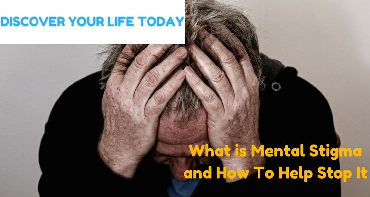 What is Mental Stigma and How To Help Stop It