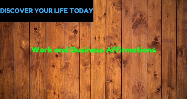 Work and Business Affirmations