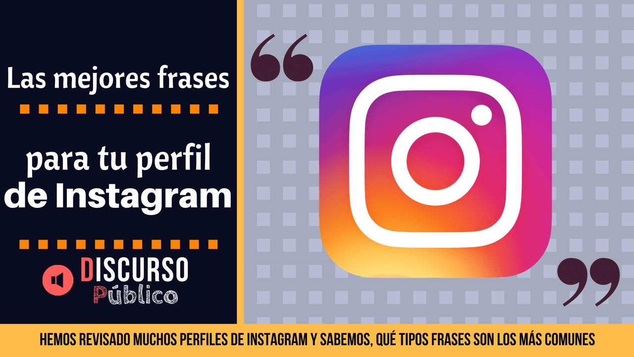 Las mejores frases para el perfil de Instagram