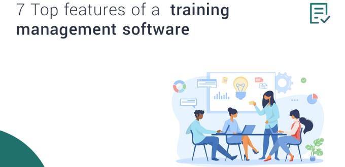 7 Top Features of a Training Management Software