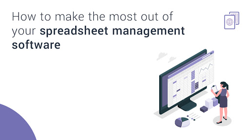 What Makes a Good Spreadsheet Management Software?