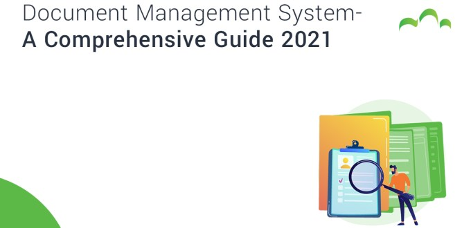 Document Management System - A Comprehensive Guide 2021