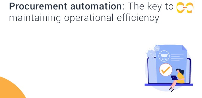 Procurement Automation: The Key to Maintaining Operational Efficiency