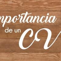 Importancia de un C.V.