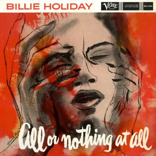 BILLIE HOLIDAY - ALL OR NOTHING AT ALL (1958)