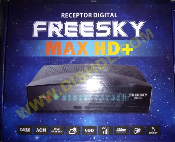 FREESKY MAX HD PLUS NEW SOFTWARE UPDATE