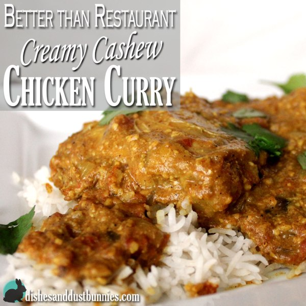 Better than Restaurant – Silk Creamy Cashew Chicken Curry