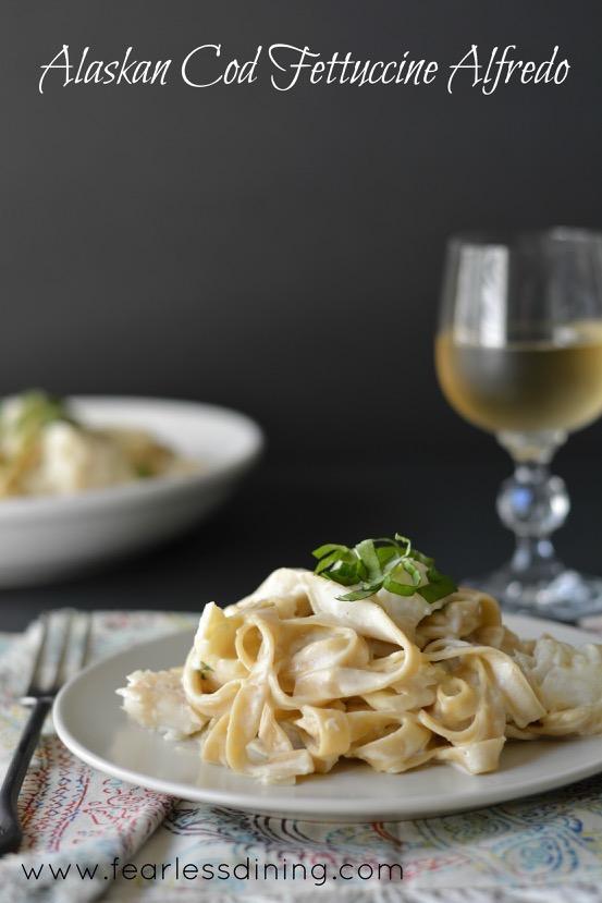 Alaskan Cod Fettuccine Alfredo - Fearless Dining